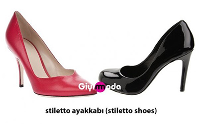 Stiletto ayakkabı (stiletto shoes)