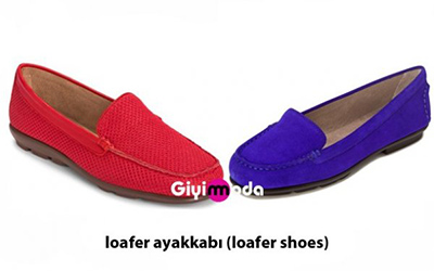 Loafer ayakkabı (loafer shoes)
