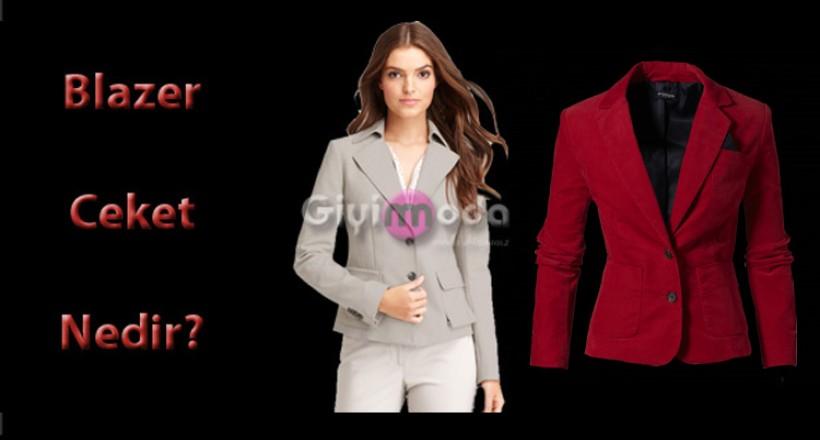 Blazer Ceket Nedir?