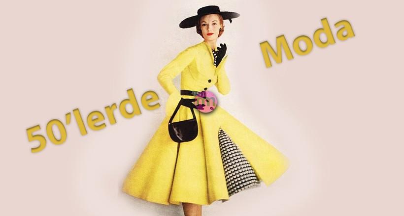 1950'li Yıllarda Moda