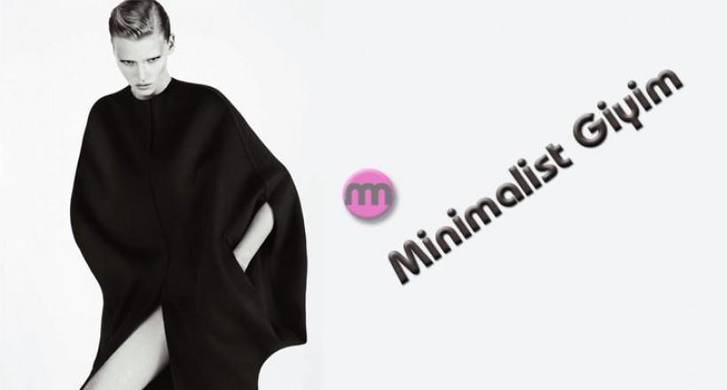 Minimalist Giyim Tarzı – Az Aslında Çoktur!