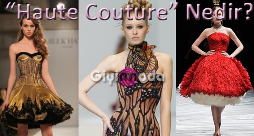 Haute Couture Nedir?