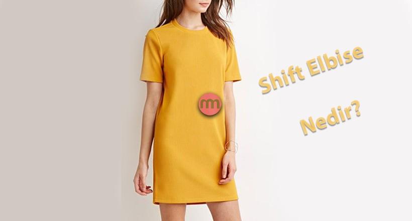 Shift/Düz Elbise Nedir?
