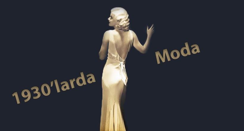 1930'lu Yıllarda Moda