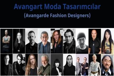 Avangart Moda Tasarımcıları